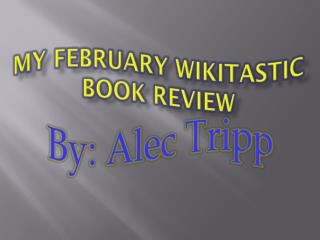 My February Wikitastic Book Review