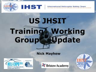 US JHSIT Training   Working Group     Update