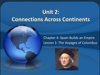 Unit 2: Connections Across Continents
