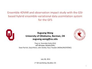 Xuguang Wang University of Oklahoma, Norman, OK xuguang.wang@ou.edu Ting Lei, Govindan Kutty (OU)