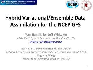 Hybrid Variational/Ensemble Data Assimilation  for the NCEP GFS