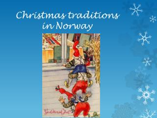 Christmas  traditions in Norway