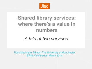 Shared library services: where there's a value in numbers