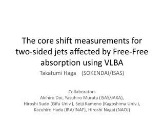 The core shift measurements for two-sided jets affected by Free-Free absorption using VLBA