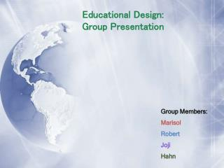 Educational Design: Group Presentation