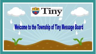 Welcome to the Township of Tiny Message Board