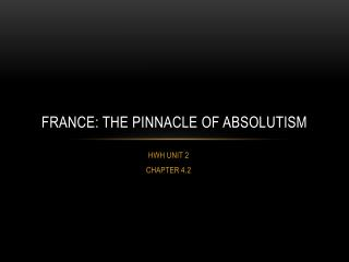France: the pinnacle of absolutism