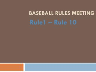 Baseball Rules Meeting