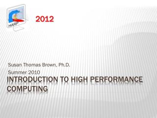 Introduction to High Performance Computing