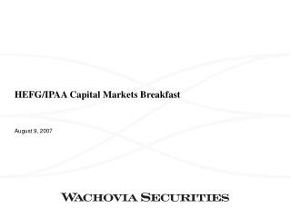 HEFG/IPAA Capital Markets Breakfast