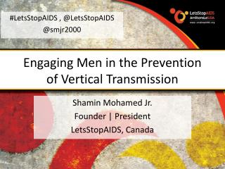 Engaging Men in the Prevention of Vertical Transmission