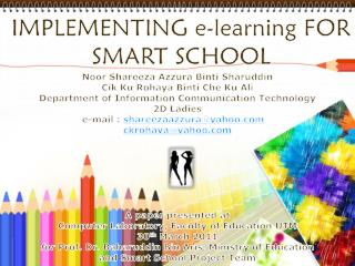 IMPLEMENTING e-learning  FOR SMART SCHOOL