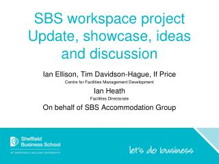 SBS workspace project Update, showcase, ideas and discussion