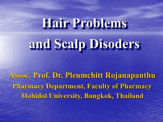 Hair Problems  and Scalp Disoders