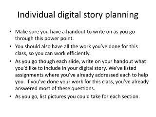 Individual digital story planning