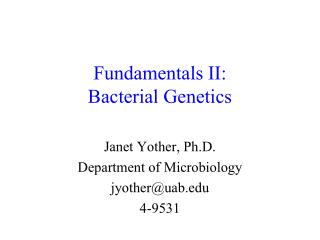 Fundamentals II: Bacterial Genetics