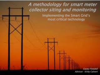 Implementing the  Smart  Grid's most  critical technology