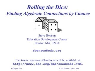 Rolling the Dice: Finding Algebraic Connections by Chance