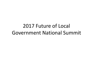 2017 Future of Local Government National Summit