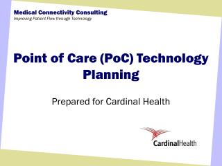 Point of Care (PoC) Technology Planning