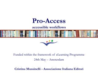 Pro-Access accessible workflows