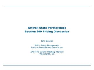 Amtrak State Partnerships Section 209 Pricing Discussion
