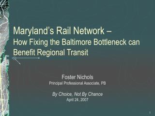 Maryland's Rail Network –  How Fixing the Baltimore Bottleneck can Benefit Regional Transit
