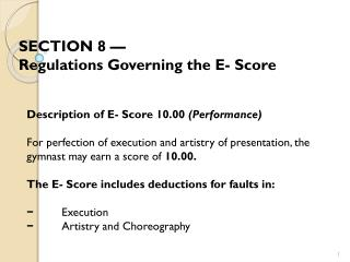 SECTION  8 —  Regulations Governing the E- Score