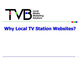 Why Local TV Station Websites?