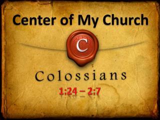 Center of My Church