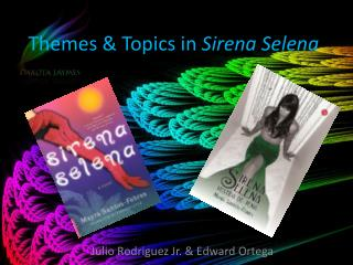 Themes & Topics in  Sirena  Selena