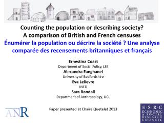 Ernestina Coast Department of Social Policy, LSE Alexandra  Fanghanel University of Bedfordshire