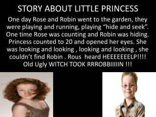 STORY ABOUT  LITTLE PRINCESS