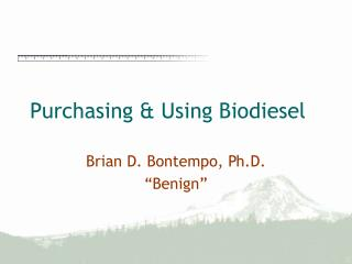 Purchasing & Using Biodiesel