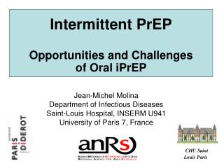 Intermittent PrEP  Opportunities and Challenges        of Oral iPrEP