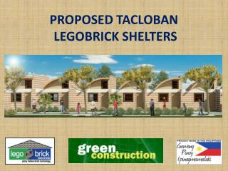 PROPOSED TACLOBAN  LEGOBRICK  SHELTERS