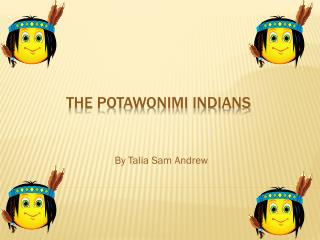 The Potawonimi Indians