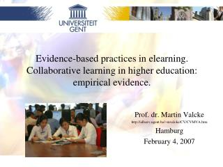 Evidence-based practices in elearning.  Collaborative learning in higher education: empirical evidence.