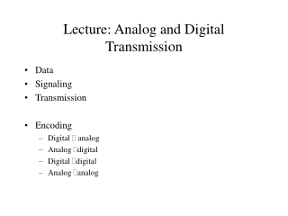 Lecture: Analog and Digital Transmission