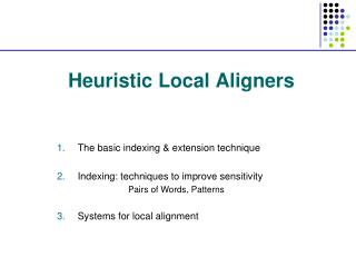 Heuristic Local  Aligners