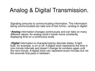 Analog & Digital Transmission.