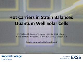 Hot Carriers in Strain Balanced Quantum Well Solar Cells