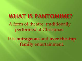 What is  Pantomime?