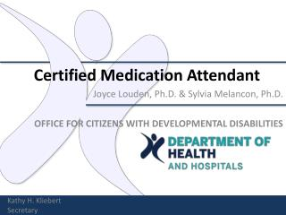 Certified Medication Attendant