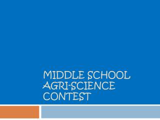 Middle School Agri-Science Contest