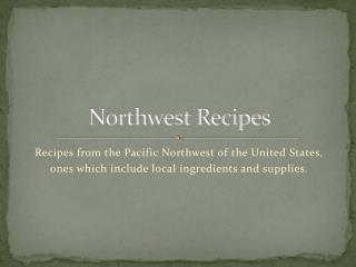 Northwest Recipes