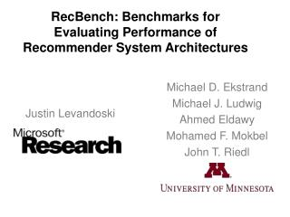 RecBench : Benchmarks for Evaluating Performance of Recommender System Architectures