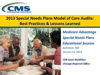 2013 Special Needs Plans Model of Care Audits: Best Practices & Lessons Learned