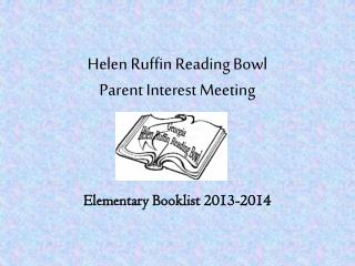Helen Ruffin Reading Bowl  Parent Interest Meeting