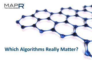 Which  Algorithms  Really  Matter?
